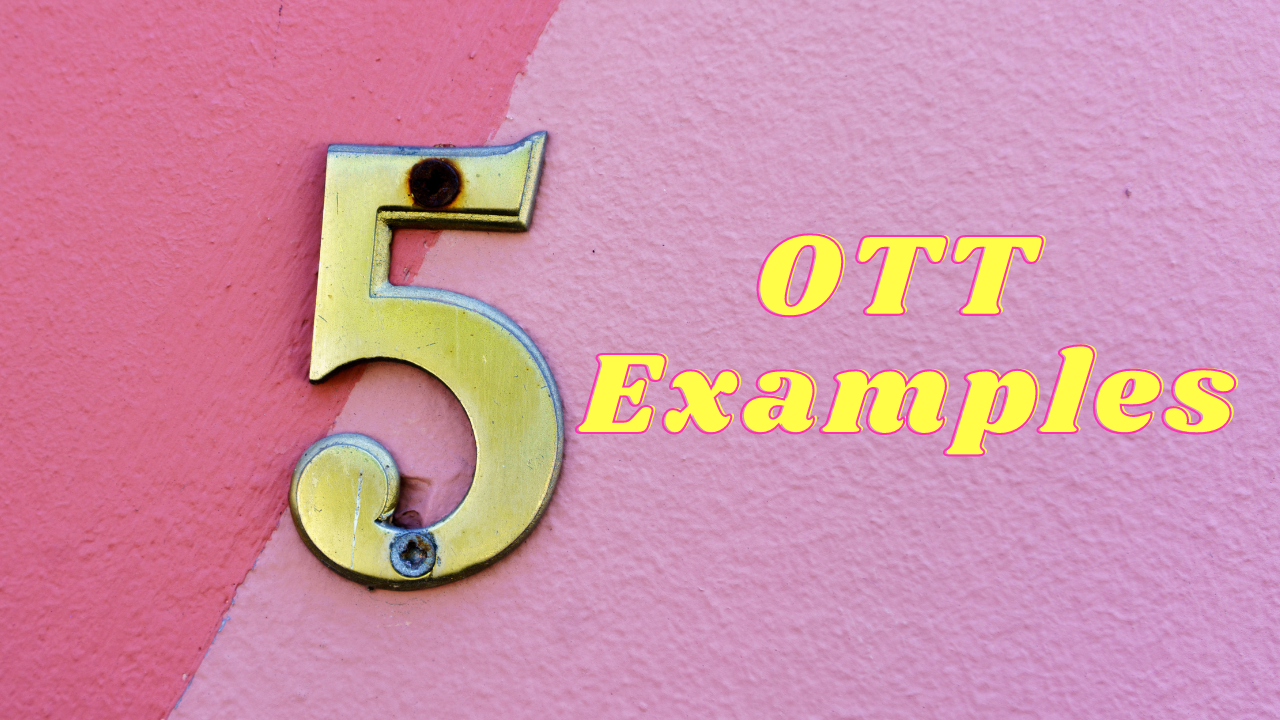 5-ott-examples.png