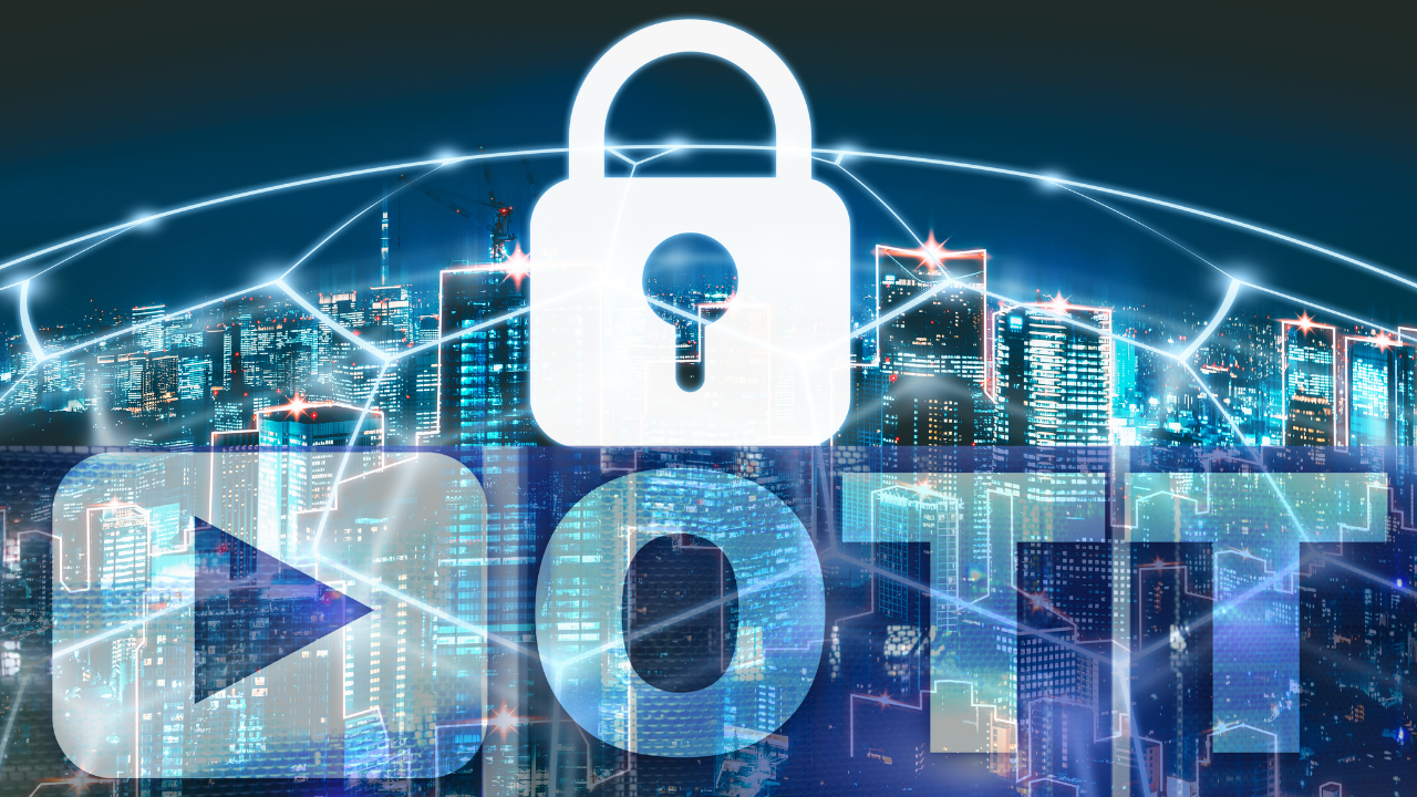 Relevance of Cybersecurity for OTT Platforms